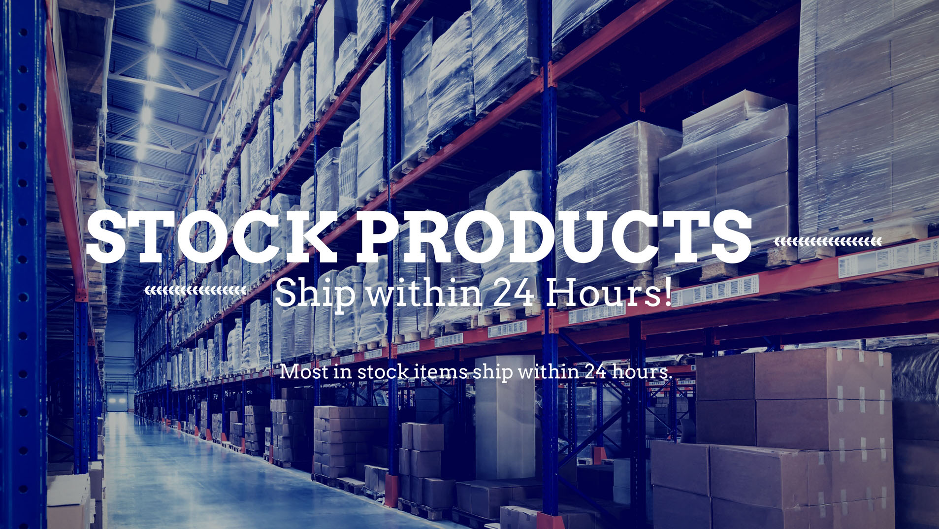 Stock Products at U.S. Packaging Ship within 24 hours