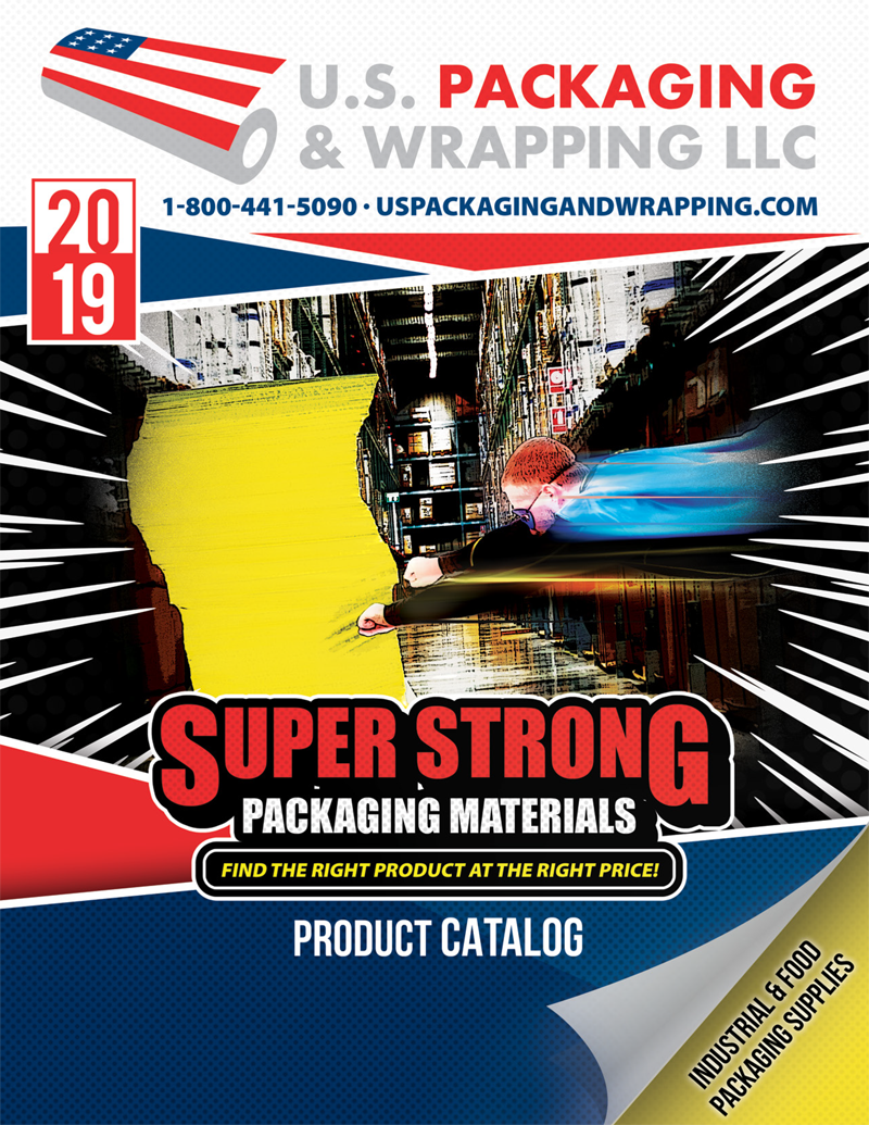 2019 Product Catalog U.S. Packaging & Wrapping