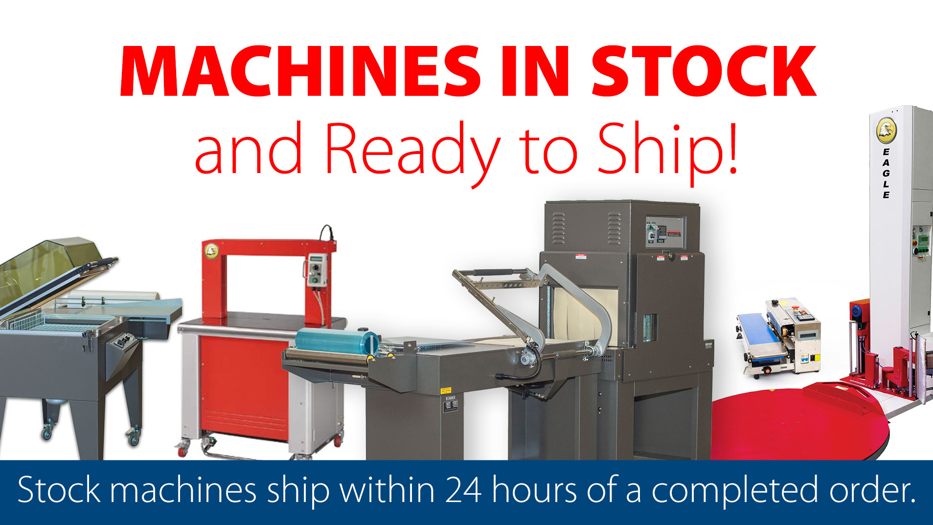 Packaging Machines in Stock!