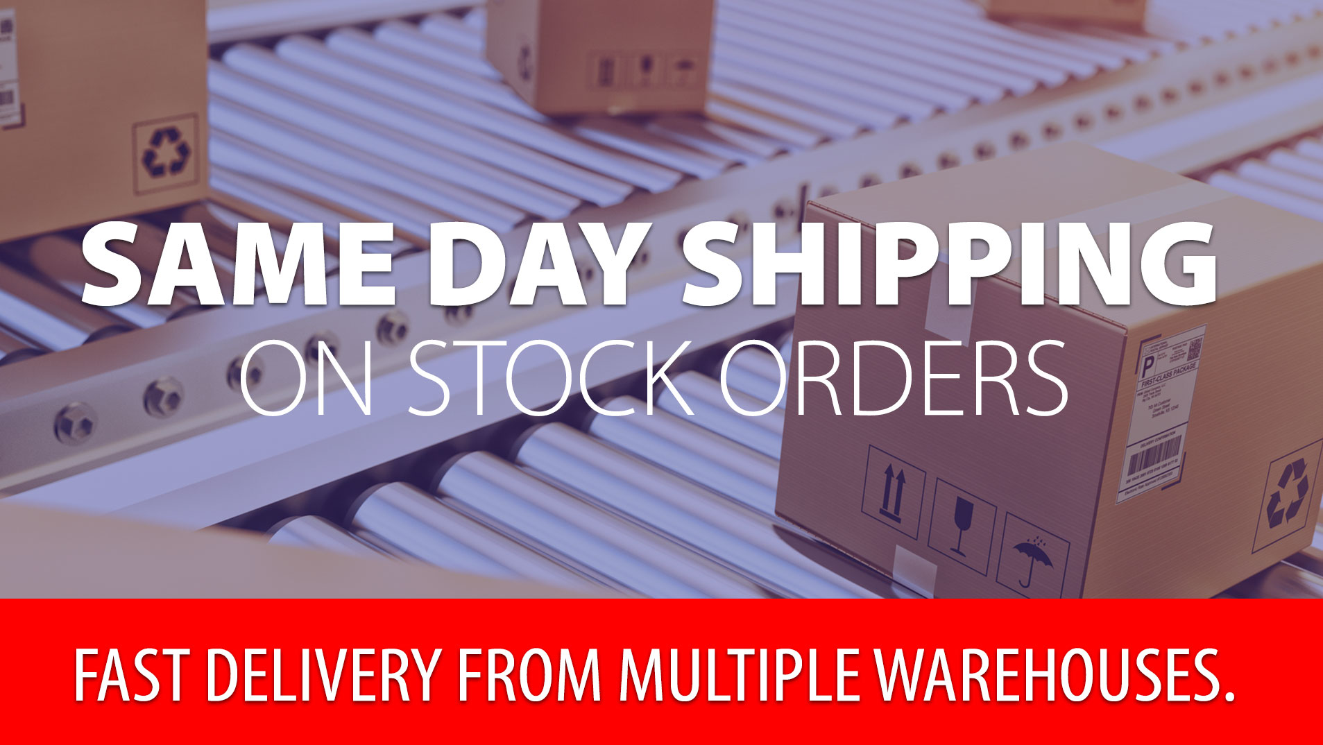 Stock Packaging Materials and Machines Ship in 24 Hours