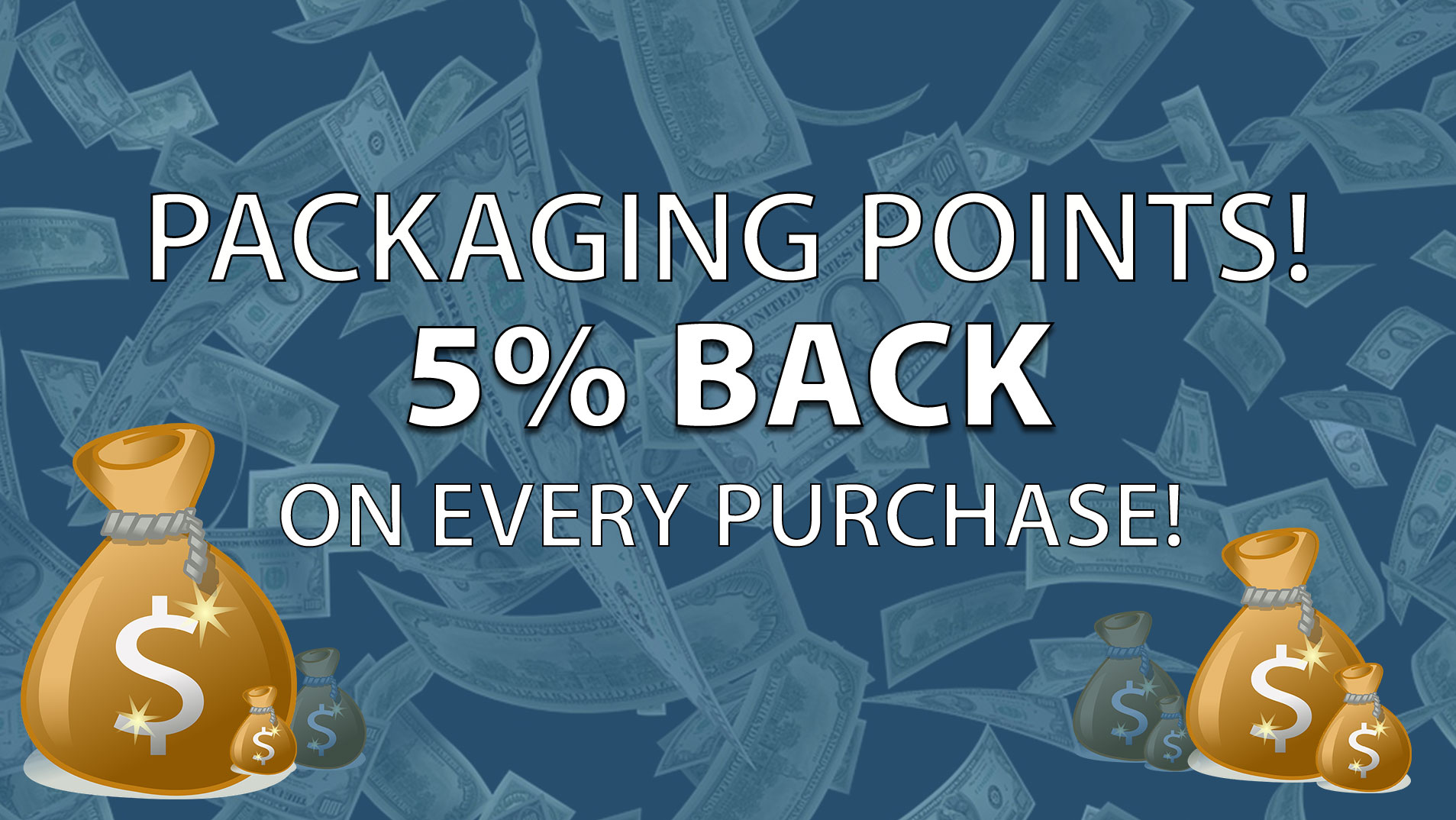 Save with Packaging Points!