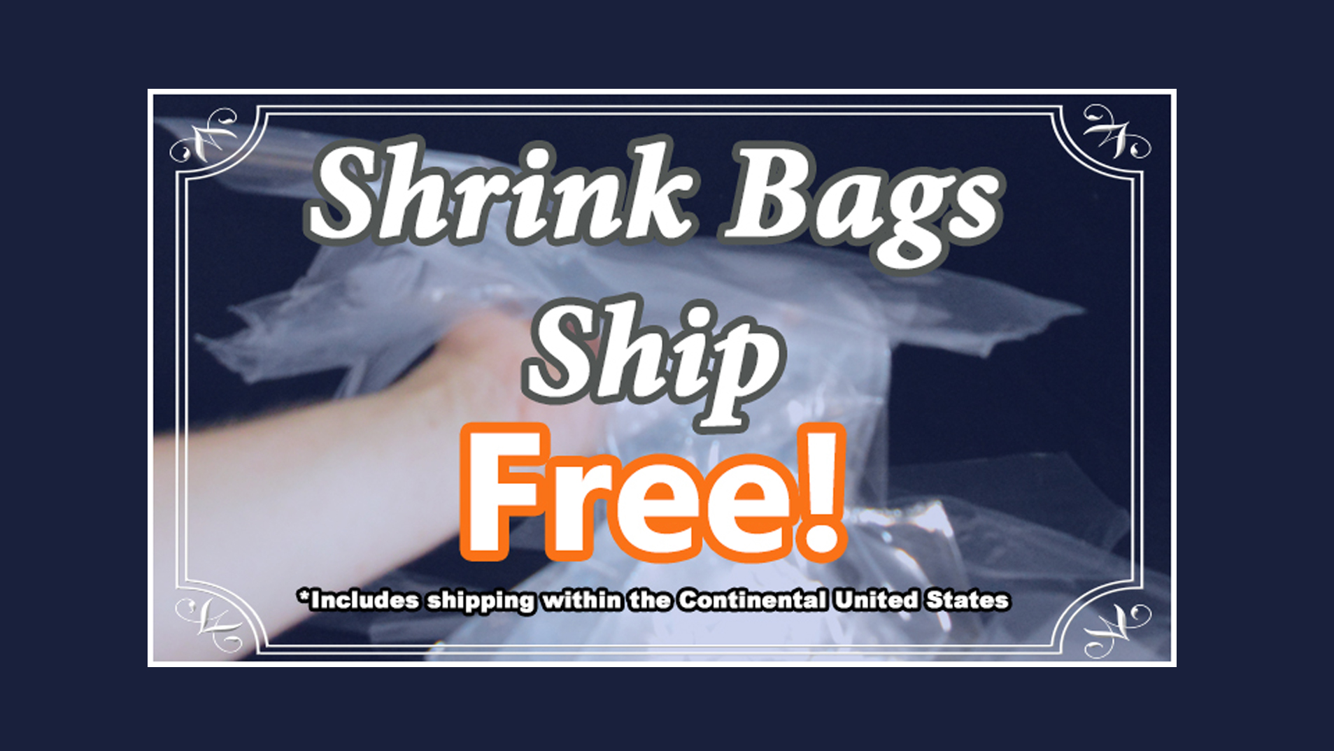 Shrink Bags Ship Free!