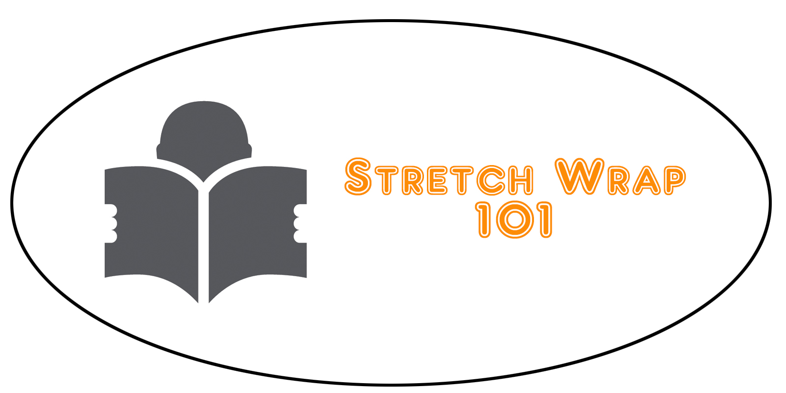 Stretch Wrap 101