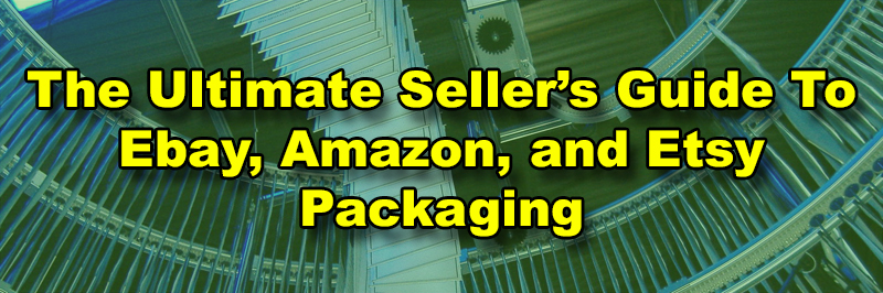The ultimate sellers Guide To Online Packaging